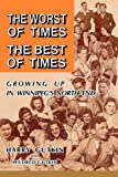 The Worst of Times the Best of Times, Harry Gutkin, 1550052101