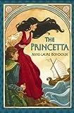 The Princetta, Anne-Laure Bondoux, 159990098X