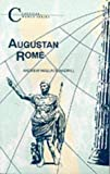Augustan Rome (Classical World Series)