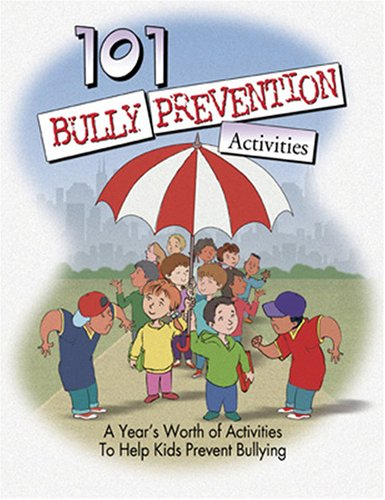101 Bully Prevention Activities Book with CD ebook