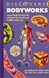 img - for Discovery Plus: Bodyworks book / textbook / text book