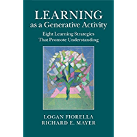 Learning as a Generative Activity: Eight Learning Strategies that Promote Understanding book cover