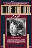 Margaret Mead: A Life