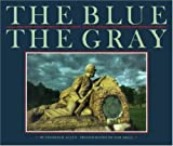The Blue and the Gray, Thomas B. Allen, 0870448765
