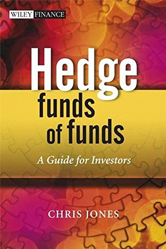 Hedge Funds Of Funds: A Guide for Investors by Wiley