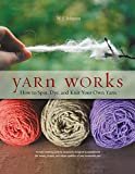Yarn Works is the ultimate sheep to sweater reference book for fiber enthusiasts everywhere. Have you ever wondered what the best spin method is for a chunky yarn? Or how to dye fiber to the color you want? Or perhaps your yarn isn't h...