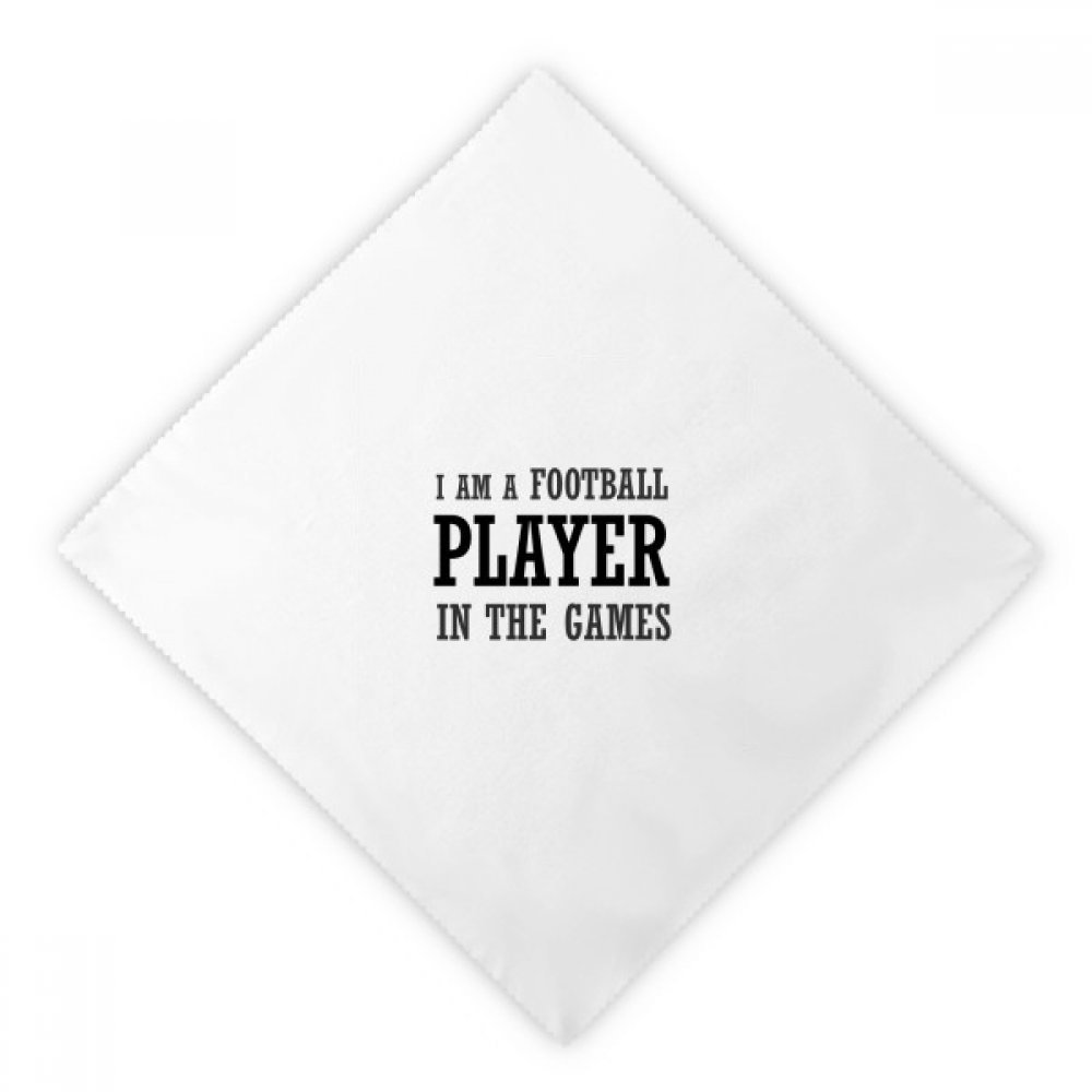 DIYthinker I Am A Football Player In The Games Dinner Napkins Lunch White Reusable Cloth 2pcs