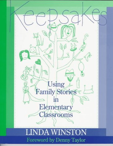 Keepsakes: Using Family Stories in Elementary Classrooms