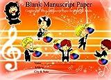 Blank Manuscript Paper: Comfortable Music Manuscript Paper for Kids and Adults