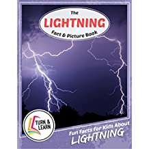 The Lightning Fact and Picture Book: Fun Facts for Kids About Lightning