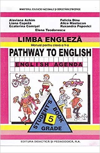 Limba engleza. Pathway to english - Clasa 5 - Manual ...
