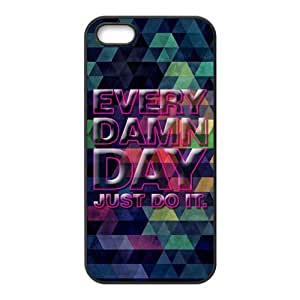 Just Do It Diy Design For iPhone 5/5s Hard Back Cover Case 269