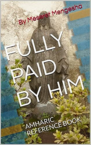 Best sellers ebook for free fully paid by him amharic bible fully paid by him amharic bible reference book afrikaans edition fandeluxe Choice Image