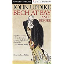 Bech at Bay and Before: Three Bech Novels