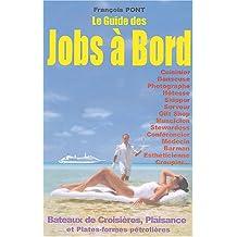 GUIDE DES JOBS À BORD, 2E ÉD.