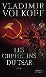 Les Orphelins du Tsar par Volkoff