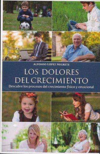 DOLORES DEL CRECIMIENTO, LOS