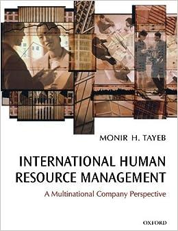 International Human Resource Management: A Multinational Company Perspective – January 27, 2005