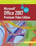 Microsoft Office 2007-Illustrated, Beskeen, David and Cram, Carol, 0324827148