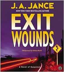 Joanna Brady Mysteries: Exit Wounds 11 by J. A. Jance (2003, Paperback, Large Ty