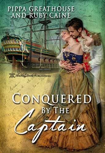Conquered by the Captain (The Conquered Book 1)...