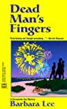 Dead Man's Fingers, Barbara Lee, 0373263694