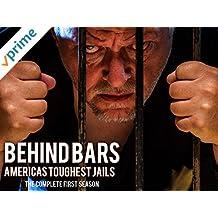 Behind Bars: America's Toughest Jail