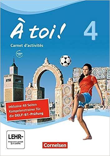À toi ! Grammatikheft und fünfbändige Ausgabe Band 4 Vier
