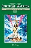 Download Spiritual Warrior V: Making Your Mind Your Best Friend in PDF ePUB Free Online