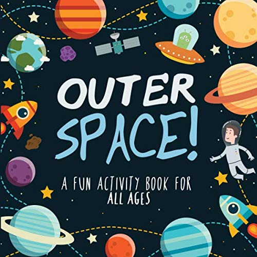 Outer Space!: A Fun Activity Book for Kids (and possibly grown-ups!)]()