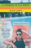 A Stranger in This World, Kevin Canty, 0679763945