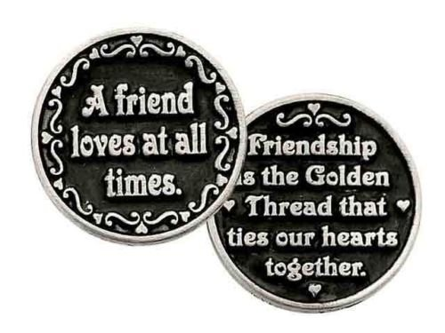 "SIX (6) A FRIEND LOVES At All Times - Pewter POCKET Tokens 1"" Metal Coin - INSPIRATIONAL Gift - KEEPSAKE - FRIENDSHIP"