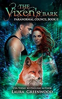 The Vixen's Bark The Paranormal Council Laura Greenwood