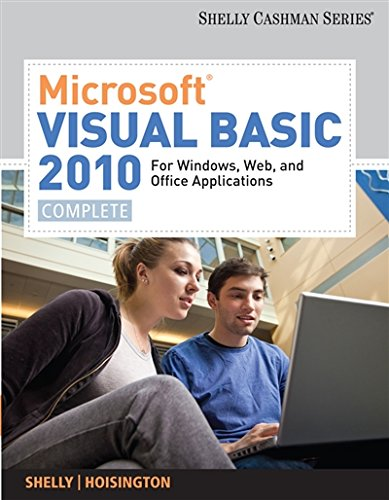 Microsoft Visual Basic 2010 for Windows, Web, and Office Applications: Complete (SAM 2010 Compatible Products) by Brand: Cengage Learning