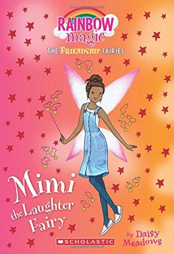 Mimi the Laughter Fairy (Friendship Fairies #3): A Rainbow Magic Book (The Friendship Fairies) PDF