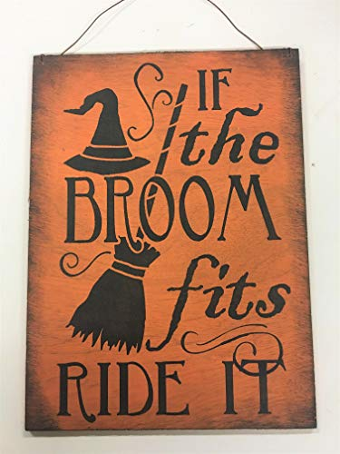 If The Broom Fits Ride it Halloween Decor Wood Wall or Wreath Sign -