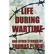 Life During Wartime: Stories