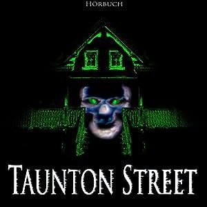 Taunton Street Hörbuch