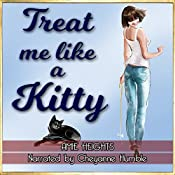 Treat Me Like a Kitty: Treat Me Like An Animal, Book 2 | Amie Heights