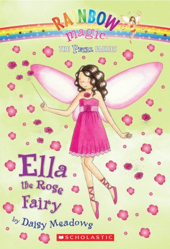 Ella the Rose Fairy (Petal Fairies)