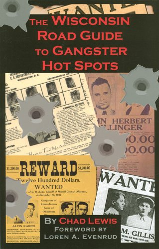 The Wisconsin Road Guide to Gangster Hot Spots