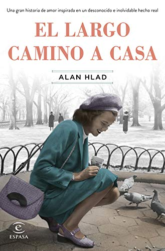 El largo camino a casa (Spanish Edition) de [Hlad, Alan]
