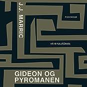 Gideon og pyromanen (En Gideon krimi) | J. J. Marric