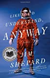 Like You'd Understand, Anyway (Vintage Contemporaries)