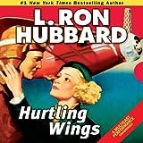 Bargain Audio Book - Hurtling Wings