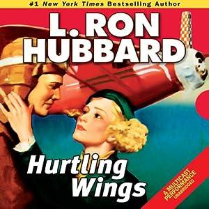 Hurtling Wings Audiobook