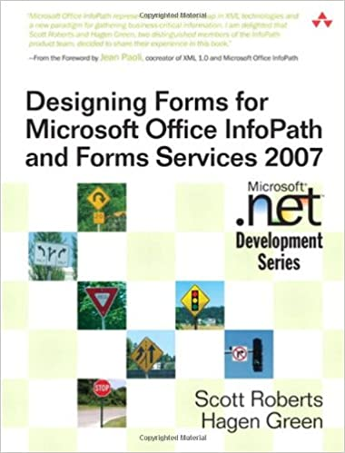 Designing Forms for Microsoft Office InfoPath and Forms Services ...