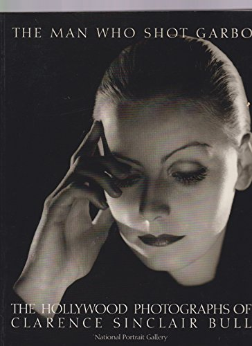 - The man who shot Garbo: The photographs of Clarence Sinclair Bull