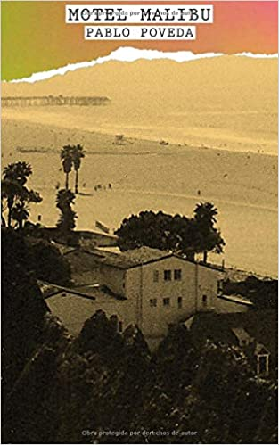 Amazon.com: Motel Malibu (Spanish Edition) (9781494399276): Pablo Poveda, Underbrain Books: Books
