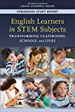 Books : English Learners in STEM Subjects: Transforming Classrooms, Schools, and Lives